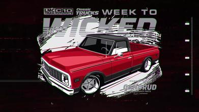 LMC Truck C10 Nationals Classic Trucks 1972 Chevy C10 Week to Wicked