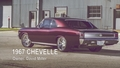1967 Big Block Chevelle Gallery Video