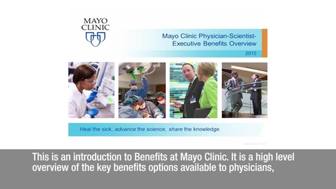 Mayo Clinic Physician-Scientist-Executive Benefits Overview (AZ/FL/RST)