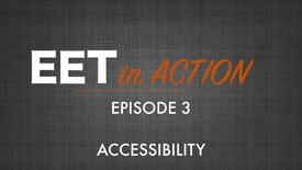 Thumbnail for entry EET in Action - Accessibility