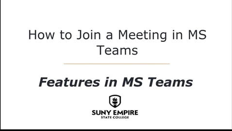 Thumbnail for entry How to Join a Meeting in MS Teams - Features in MS Teams