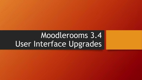 Thumbnail for entry 3.4 Upgrade Video