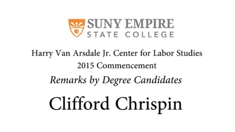 Thumbnail for entry 2015 HVACLS Commencement - Clifford Chrispin Degree Candidate Remarks