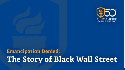 Thumbnail for entry Emancipation Denied: The Story of Black Wall Street