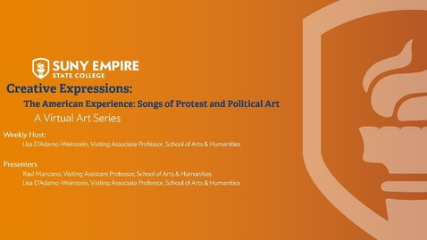Thumbnail for entry Creative Expressions: The American Experience: Songs of Protest and Political Art Thursday, July 2, 2020