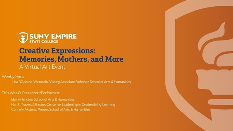 Thumbnail for entry Creative Expressions: Memories, Mothers, and More - May 14, 2020
