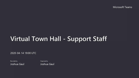 Thumbnail for entry Virtual Town Hall - Support Staff