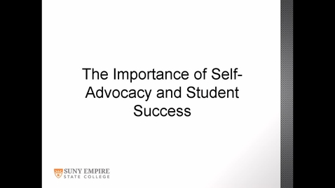 Thumbnail for entry The Importance of Self-Advocacy and Student Success