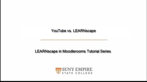 Thumbnail for entry YouTube vs. LEARNscape