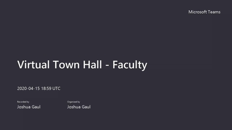 Thumbnail for entry Virtual Town Hall - Faculty