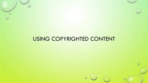 Thumbnail for entry OER Bootcamp 2-3 - Using Copyrighed Content in an OER (how? very carefully!)