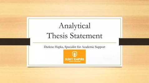 Thumbnail for entry Writing an Analytical Thesis Statement