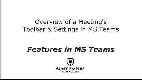 Thumbnail for entry Overview of a Meeting's Toolbar & Settings in MS Teams - Features in MS Teams