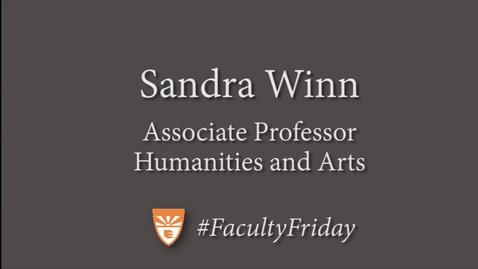 Thumbnail for entry Sandy Winn Faculty Friday