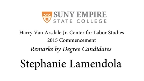 Thumbnail for entry 2015 HVACLS Commencement - Stephanie Lamendola Degree Candidate Remarks