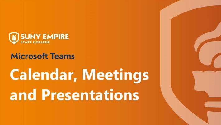 Teams: Calendar, Meetings and Presentations