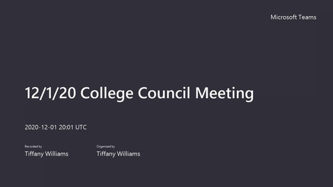 Thumbnail for entry  College Council Meeting - December 1, 2020