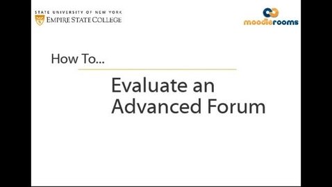 Thumbnail for entry Evaluating an Advanced Forum