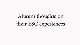 Thumbnail for entry Alumni Thoughts on their ESC Experiences