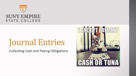 Thumbnail for entry journal entry collecting payments and paying obligations