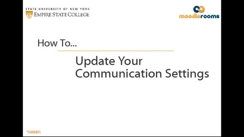 Thumbnail for entry Updating the Communication Settings - Student