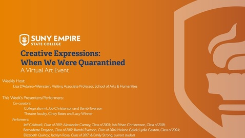 Thumbnail for entry Creative Expressions: When We Were Quarantined - May 7, 2020