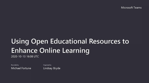 Thumbnail for entry Using Open Educational Resources to Enhance Online Learning