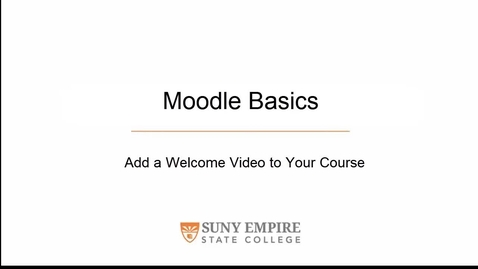 Thumbnail for entry Add a Welcome Video to Your Course