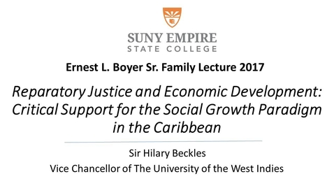 Thumbnail for entry Sir Hilary Beckles Boyer Family Lecture All College 2017
