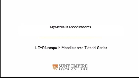 Thumbnail for entry MyMedia in Moodlerooms