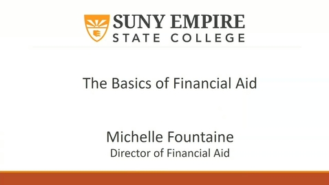 Thumbnail for entry The Basics of Financial Aid