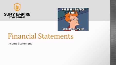 Thumbnail for entry Financial Statements: Income Statement