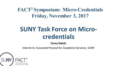 Thumbnail for entry SUNY Task Force on Micro-credentials