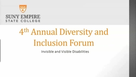 Thumbnail for entry 4th Annual Diversity and Inclusion Forum - 2018 - Visible and Invisible Disabilities