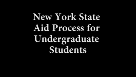 Thumbnail for entry New York State Aid Process for undergraduate students