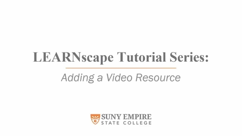 Thumbnail for entry Adding a Video Resource