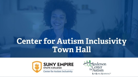 Thumbnail for entry Center for Autism Inclusivity Town Hall for Individuals and Families - 8/25/2020