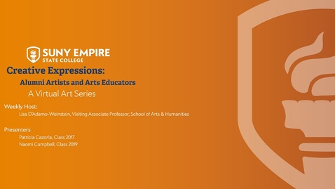 Thumbnail for entry Creative Expressions: Alumni Artists and Arts Educators - July 23, 2020
