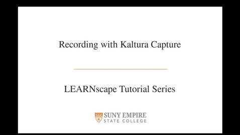 Thumbnail for entry Recording with Kaltura Capture
