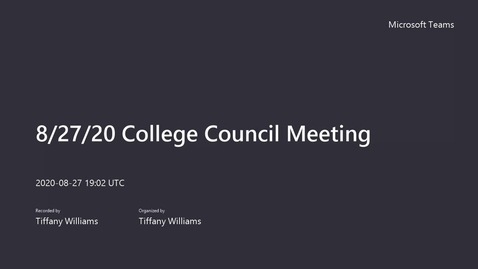 Thumbnail for entry College Council Meeting - August 27, 2020