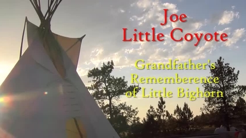 Thumbnail for entry Joe Littlecoyote's Grandpa's Story About Battle