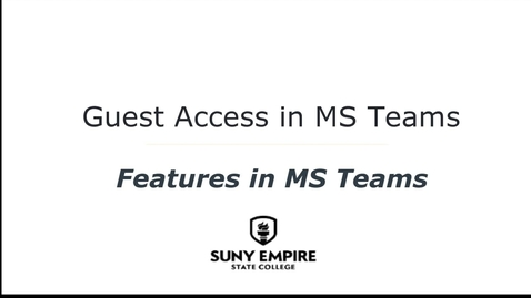 Thumbnail for entry Guest Access in MS Teams - Features in MS Teams