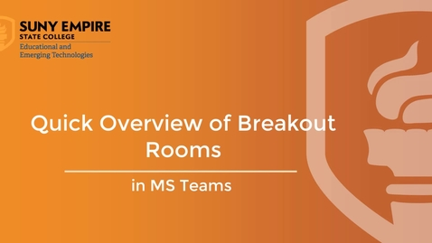 Thumbnail for entry Quick Overview of Breakout Rooms in MS Teams