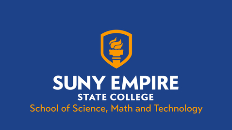 Thumbnail for entry School of Science, Math & Technology - 2021 SUNY Empire Virtual Summer Commencement