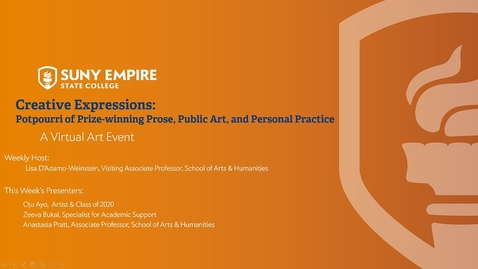 Thumbnail for entry Creative Expressions: Potpourri of Prize-winning Prose, Public Art, and Personal Practice - June 4, 2020