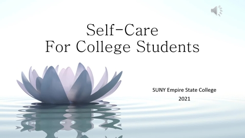 Thumbnail for entry Self-Care for College Students -Short Version