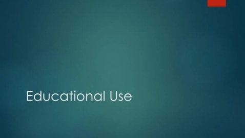 Thumbnail for entry Educational Use and Teach Act (section 4)