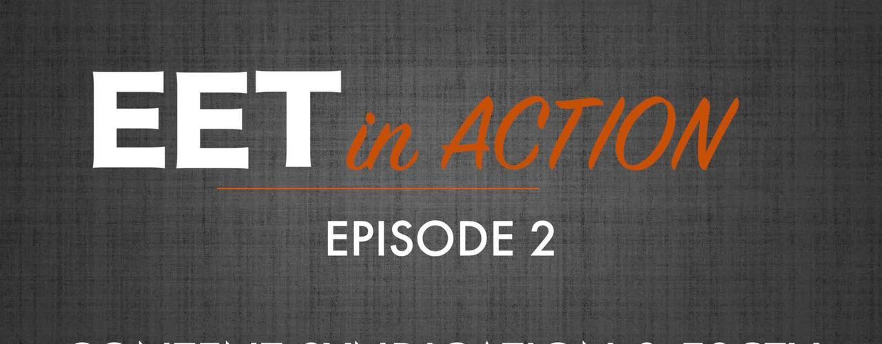 EET in Action - Content Syndication & ESCTV