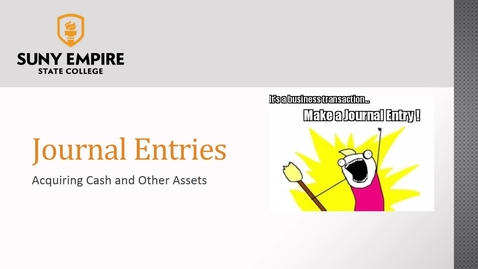 Thumbnail for entry Journal Entries: Acquiring Assets