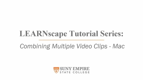 Thumbnail for entry Combining Multiple Video Clips - Mac